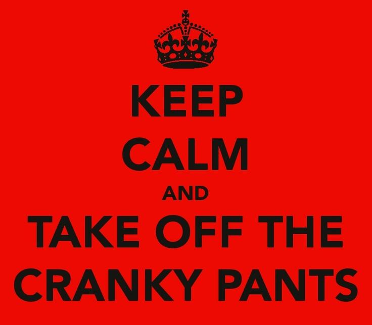cranky pants reflections on life thus far