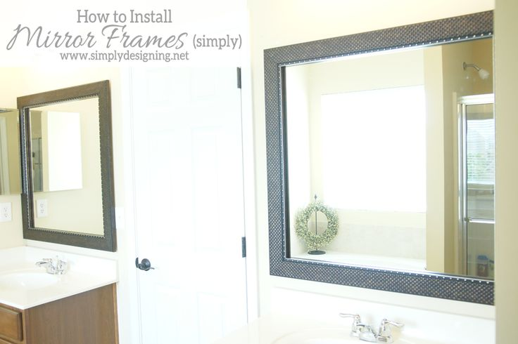 How to Install a Bathroom Mirror Frame the video $150