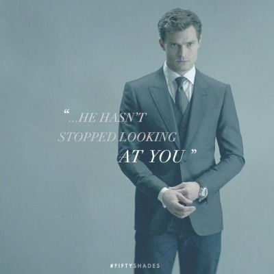 """""""...he hasn't stopped looking at you."""" Movie Quote. 