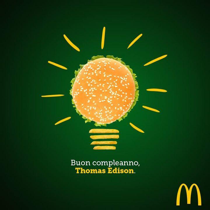 inventore della lampadina : McDonalds Italia Oggi nasceva l?inventore della lampadina.