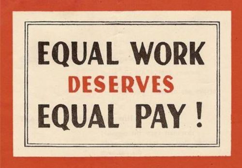 Still relevant, years later. Equal work deserves equal pay!