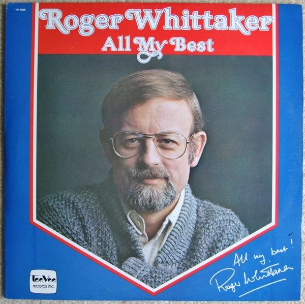 Roger Whittaker All My Best