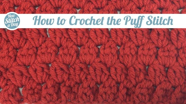 How to Crochet the Puff Stitch Crochet Stitches Pinterest