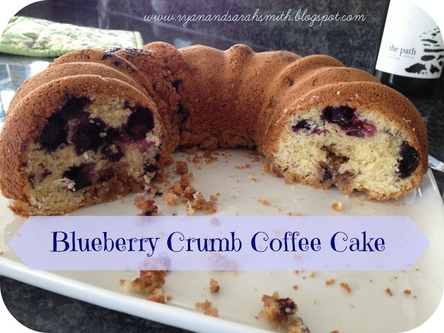 Life {R+S}: Blueberry Crumb Coffee Cake! | Dessert | Pinterest