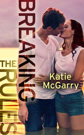 Breaking the Rules (Pushing the Limits, #3.5) by Katie McGarry