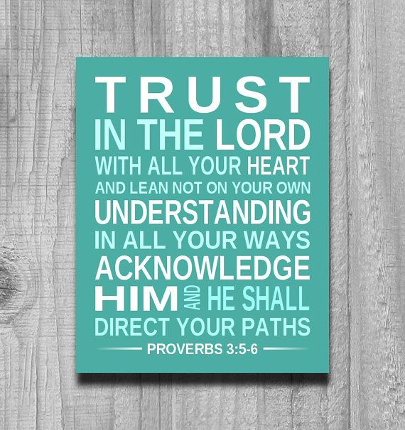 Inspirational Print BIBLE VERSE Trust in the Lord Proverbs 3:5-6 Scri…