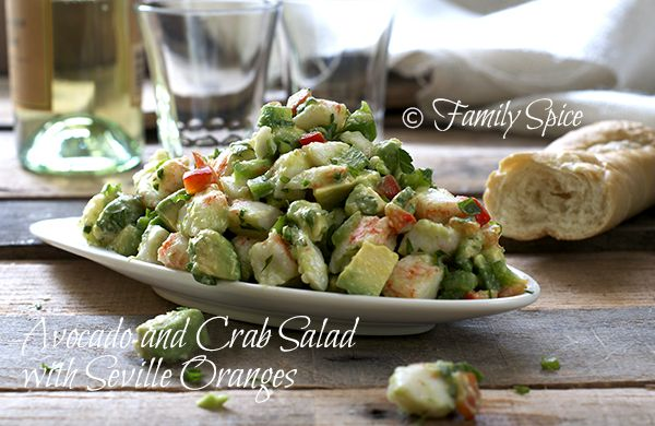 Avocado and Crab Salad with Seville Oranges by @Laura | Family Spice # ...