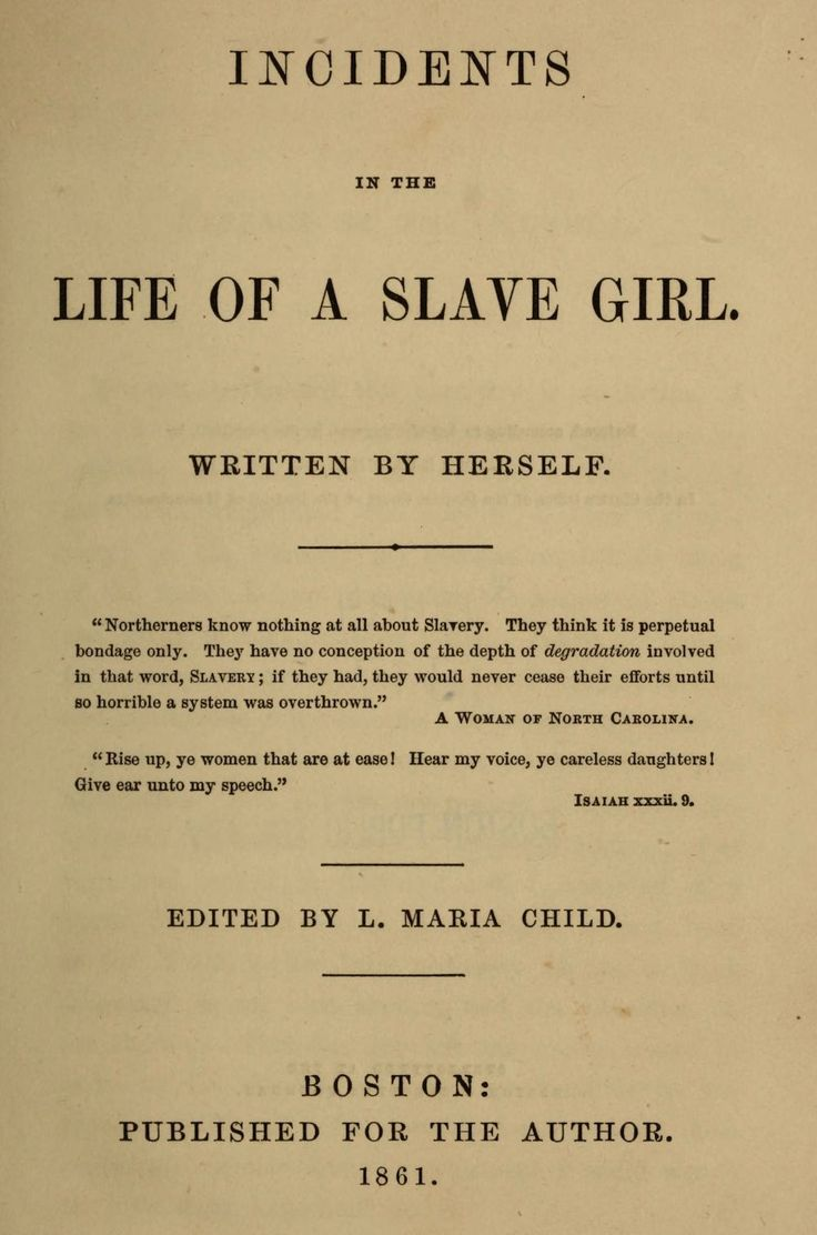 thesis incidents in the life of a slave girl