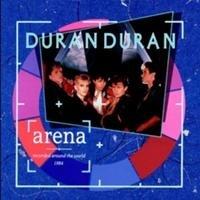 Duran Duran, Arena (originally seen by @Eleonoraqlb343 )