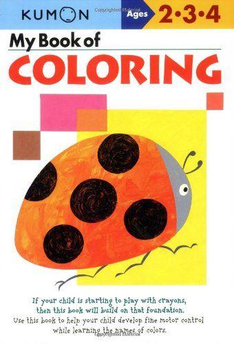 Bestseller books online My Book of Coloring (Kumon Workbooks)   http://www.ebooknetworking.net/books_detail-1933241284.html