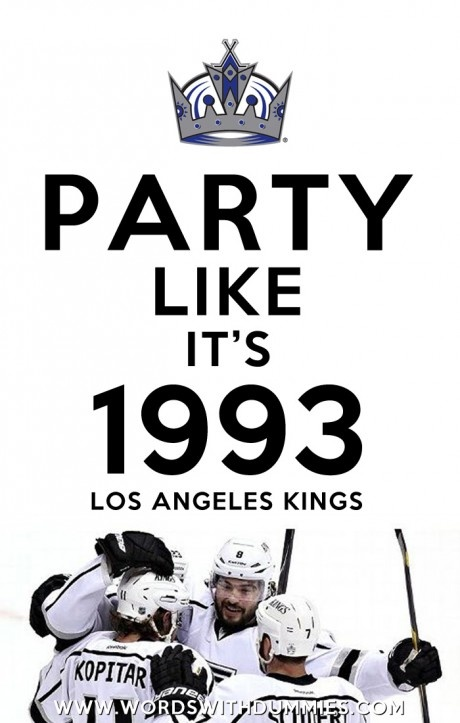 Los Angeles Kings  Western Conference Champions  Stanley Cup Finals 2012  Party Like It's 1993  NHL  Anze Kopitar  Rob Scuderi  Drew Doughty  Dustin Brown