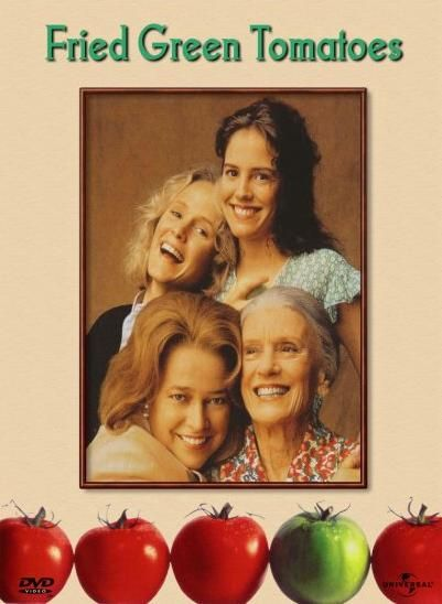Fried Green Tomatoes (1991) | 1990-1999 Movies | Pinterest
