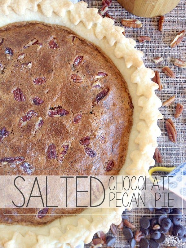 Sweet Lavender Bake Shoppe: salted chocolate pecan pie...