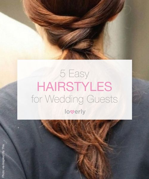 Great Hairstyles For Wedding Guests Hairdy Hair Hair Pinterest