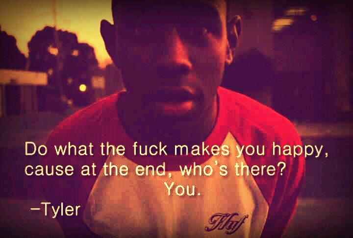 Tyler, The Creator Quotes. QuotesGram