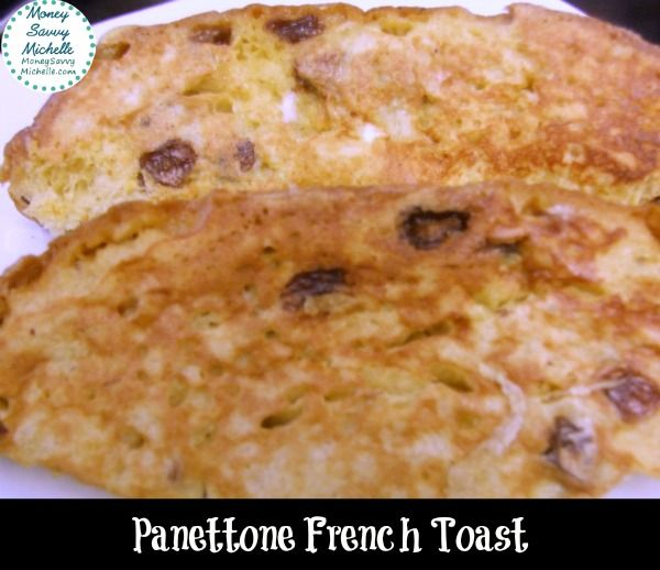 Panettone French Toast #Recipe | Good Eats and Drinks | Pinterest