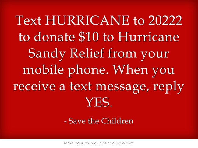 Msg & Data Rates May Apply. A one-time donation of $10 will be added to your mobile phone bill or deducted from your prepaid balance. All donations must be authorized by the account holder. All charges are billed by & payable to your mobile service provider. Service is available on most carriers. Donations are collected for the benefit of Save the Children by the Mobile Giving Foundation & subject to the terms found at http://www.hmgf.org/t. Unsubscribe by texting STOP to 20222;HELP for help.