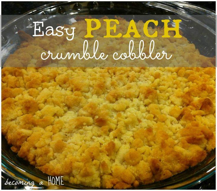 easy peach crumble cobbler | food! | Pinterest