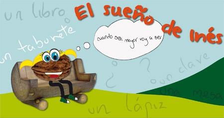 El sueño de Inés  http://www.culturamas.es/ocio/2012/05/12/cuentacuentos-el-sueno-de-ines/