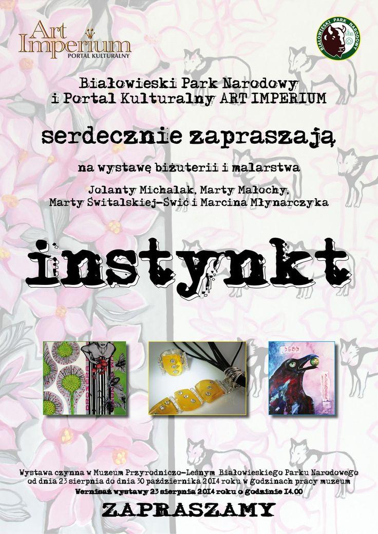 Instynkt - wystawa w Białowieskim Parku Narodowym.