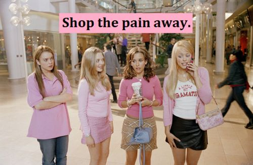 Shop the pain away. #Greek #Sorority #MeanGirls #Pink