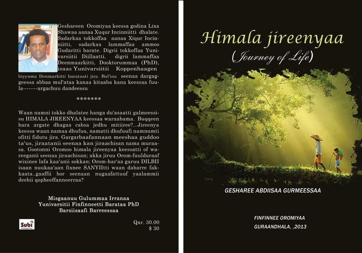 Creative (novel) writing in Oromo    Himala Jireenyaa, Journey of Life