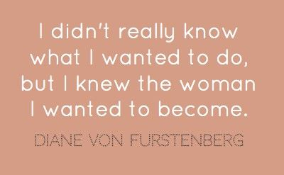 Words of wisdom from the divine DVF