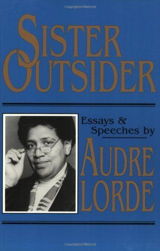 audre lorde sister outsider essays and speeches of martin