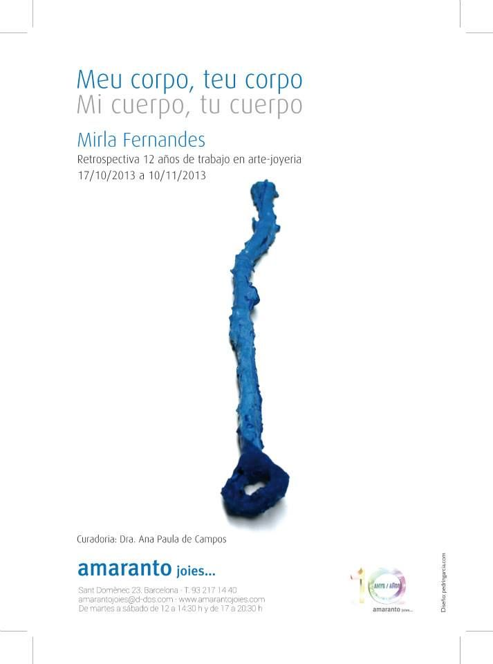 "OFF JOYA : Amaranto joies presents ""Meu corpo, teu corpo. Mirla Fernandes"""