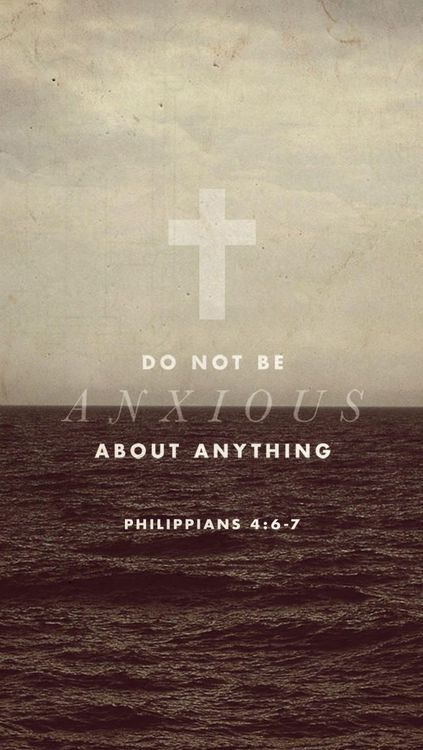 dont be anxious about anything. sometimes it's nice just to be reminded. Philippians 4:6-7