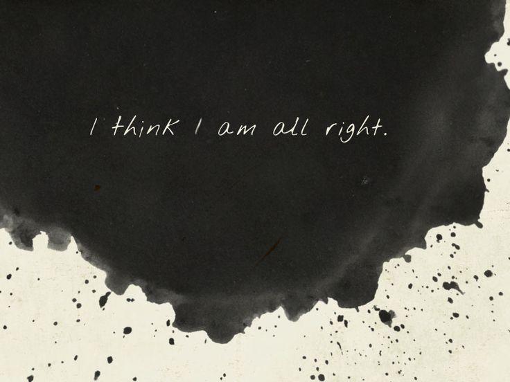 i think i am all right.