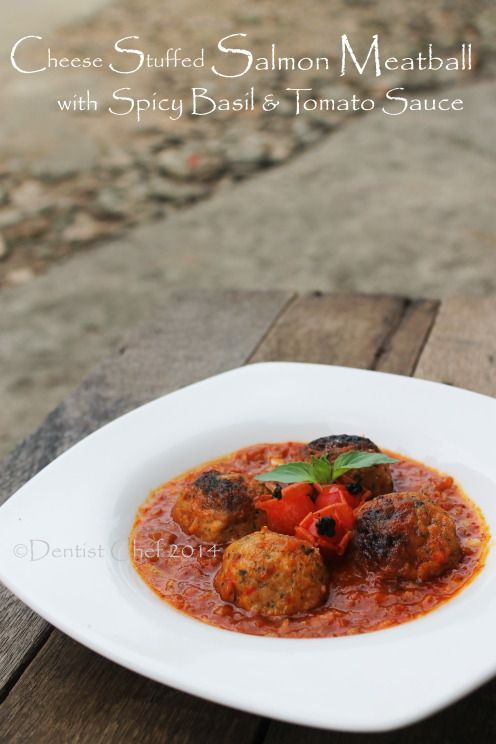 Baked Salmon Meatball with Cheese Stuffing Italian Spicy Tomato Basil ...