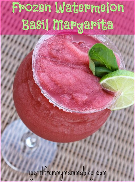 Frozen Watermelon Basil Margarita | Food! | Pinterest