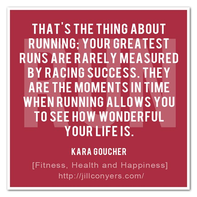 Running taught me how to meditate without even knowing what i was doing.  That's the thing about running: Your greatest runs are rarely measured by racing success. They are the moments in time when running allows you to see how wonderful your life is. - Kara Goucher @quote