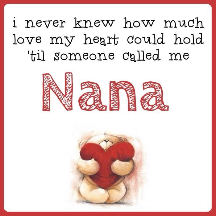 I Love You Nana Quotes : Pin by Christi Ward on Jordans baby Pinterest