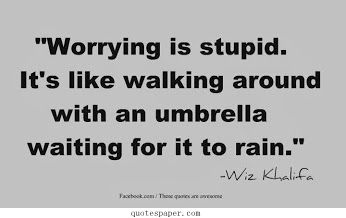 Don't worry #Quotes