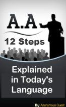 ... - The 12 Step Recovery Program Explained in Today