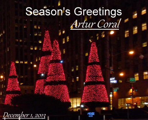 SEASON'S GREETINGS TO ALL MY FRIENDS. (ARTUR CORAL).