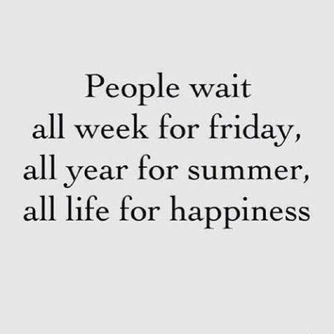 Stop waiting.