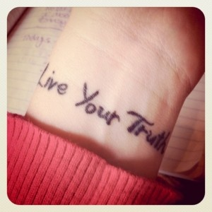 Live your truth tattoo