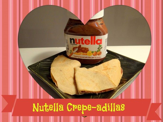 Nutella Crepe-adillas at Energizer Bunnies' Mommy Reports- #Nutella, # ...