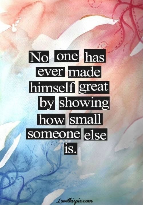 no one has ever made himself great life quotes quotes positive quotes quote colorful cool life positive wise advice wisdom life lessons positive quote