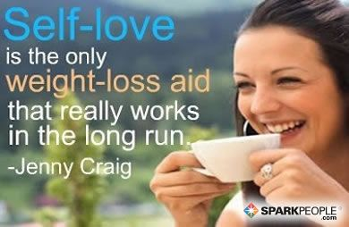 """So true: """"Self-love is the only weight-loss aid that really works in the long run."""""""