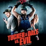 Midnight Showing of Tucker & Dale vs. Evil  --- Review and Event Listing. Worth Checking out even if it's not in theaters now!