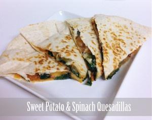 Sweet Potato & Spinach Quesadillas   Gold Standard Women Recipes   Pi ...