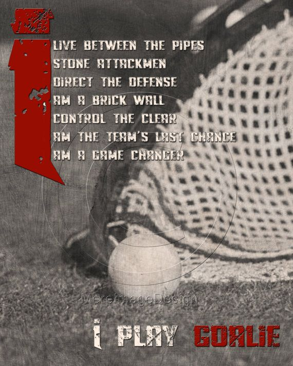 gallery for lacrosse goalie quotes