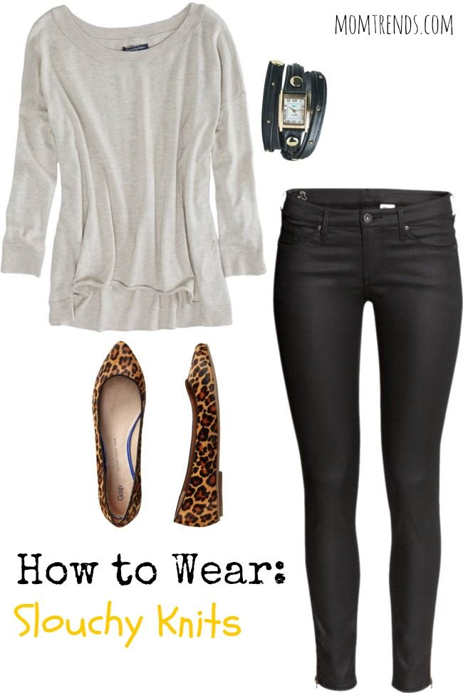 How to wear slouchy sweater. Tips for looking chic not frumpy. from @Nicole Feliciano