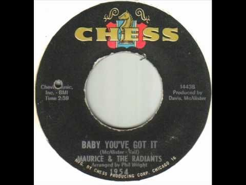 Maurice The Radiants Baby Youve Got It