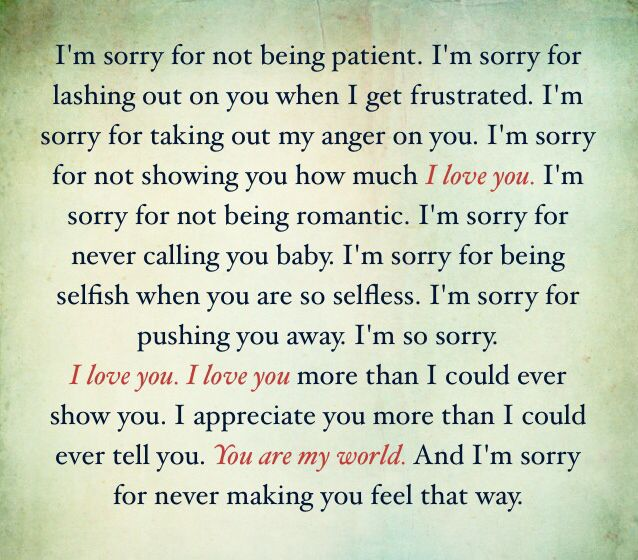 so sorry. I love you. Life Pinterest