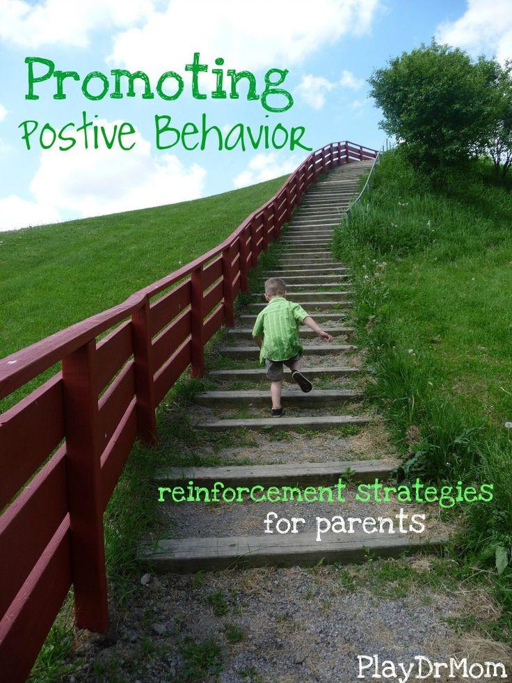 Promoting Positive Behavior - reinforcement strategies! necessity!